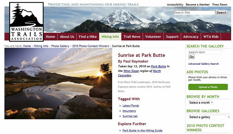 "Raymaker Photography won 1st place in the Wild Landscapes category of the Washington Trails Northwest Exposure Photography contest.  Check it out at the <a href=""http://www.wta.org/hiking-info/gallery/2010-photo-contest-winners/"">link</a>!"