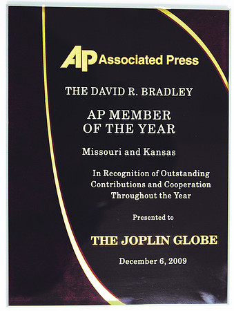 Globe/T. Rob Brown<br /> The David R. Bradley AP Member of the Year award for Missouri and Kansas presented to The Joplin Globe on Dec. 6, 2009, in recognition of outstanding contributions and cooperation throughout the year.
