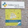 "A ""Be A Health Hero"" sign is attached to the side of the Goshen Heart & Vascular Center building Friday afternoon at1855 S. Main St., Ste. A in Goshen."
