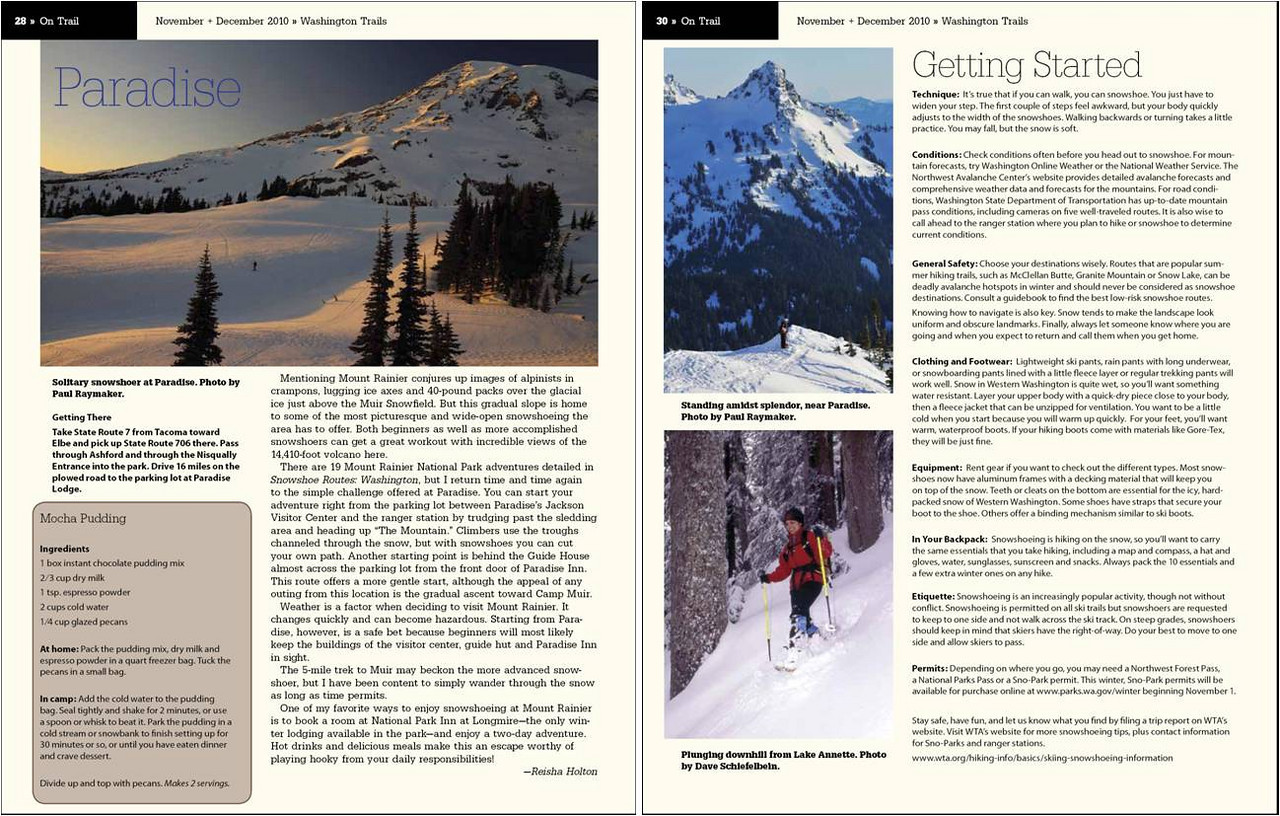 "Raymaker Photography has been published in an article in Washington Trails Magazine.  The article features several favorite snowshoe locations in Washington by avid snowshoers as well as some basic tips to get started.  It's a great article and perfect timing for the approaching winter season.  You can read it <a href=""http://www.wta.org/trail-news/magazine/archives/"">here</a>.  Check it out and support the Washington Trails Association!"