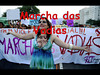 Marcha das Vadias take 3