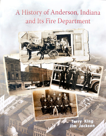 John P. Cleary   The Herald Bulletin<br /> The cover of the book on the history of the Anderson Fire Department.