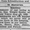 "On the anniversary of Hobbs' birth and death, his mom put an announcement in the newspaper in memory of her son. Kokomo native Ensign Wright ""Billy"" Hobbs was one of the last four men to die in World War II in the final Pacific air battle on August 15, 1945. Hobbs' story is the subject of a new book by John Wukovits called Dogfight Over Tokyo.<br /> Kelly Lafferty Gerber 