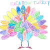 "Susan McCartney <br /> ""RAINBOW Turkey"" <br /> City: Kokomo <br /> Age: 11"