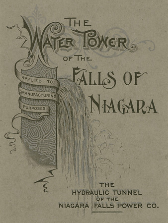 The Water Tower of the Falls of Niagara<br /> The Hydraulic Tunnel of the Niagara Falls Power Co.