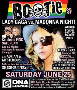 Bootie SF: Lady Gaga vs. Madonna Night, June 25, 2011 i of ii