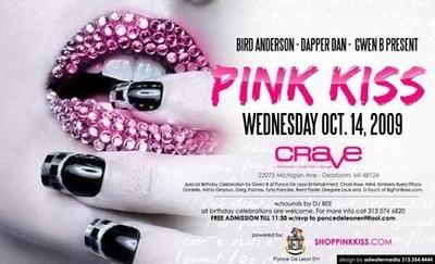 Pink kiss/last call @crave hosted by bird anderson, meech coop, dapper dan,Gwen b.
