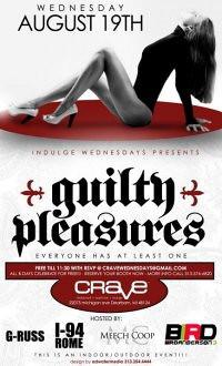Guilty pleasures, aug 19th
