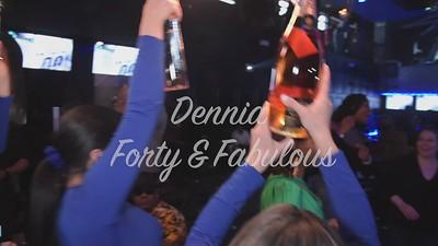Dennia 40th