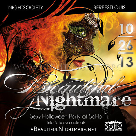 Nightsociety & Bfreestlouis present A Beautiful Nightmare Halloween Party at SoHo Saturday 10-26-13