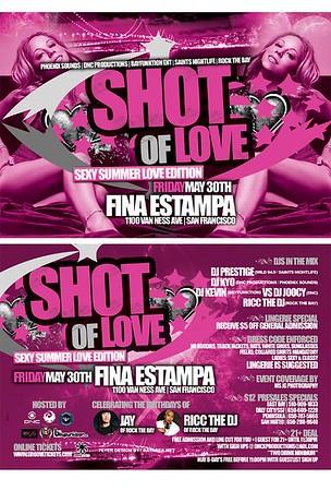 A Shot of Love @ Fina --- 5/30/08 [18+]