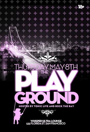 The Playground @ Whisper --- 5/8/08 [18+]