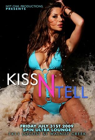 Kiss N Tell @ Spin - 7.31.09