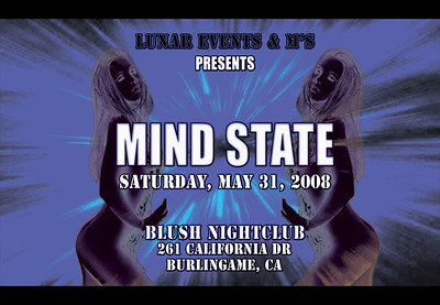 Mind State @ Blush --- 5/31/08 [21+]