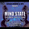 Mind State @ Blush --- 5/31/08 [21+] : PRESENTED BY LUNAR EVENTS!!