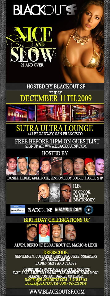 Nice and Slow @ Sutra - 12.11.09