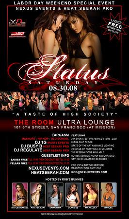 Status Saturday @ The Room --- 8/30/08 [21+]