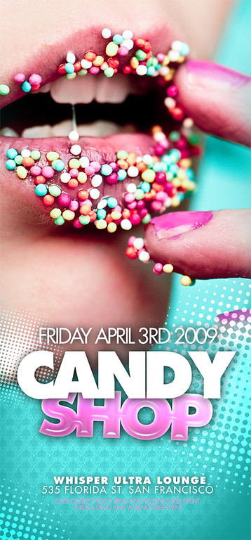 Candy Shop @ Whisper - 04.03.09