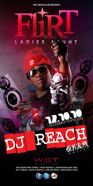 12/10 [FLIRT@WET w/ DJ REACH]