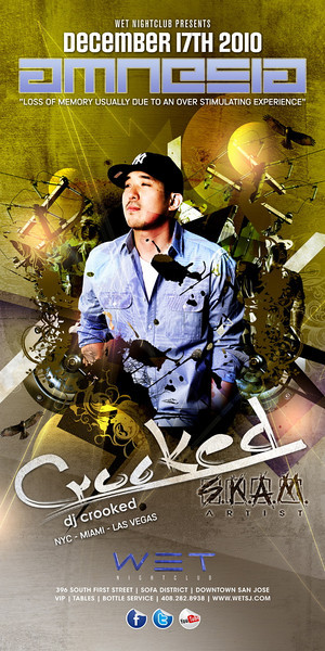 12/17 [AMNESIA@WET w/ DJ CROOKED]