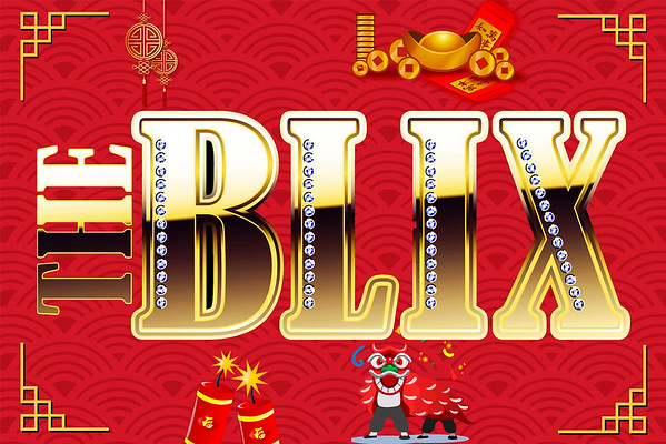 The Blix Chinese New Year 5.2.2019