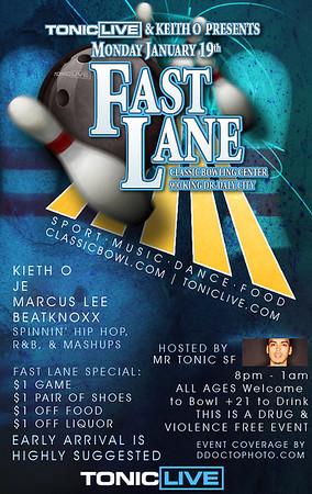 Fast Lanes @ Classic - 1.19.09