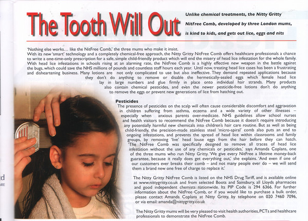IRISH NURSE MAGAZINE<br /> MARCH 2007<br /> Nitty GrittyNitFree comb featured in   <br /> THE TOOTH WILL OUT