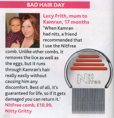 MOTHER AND BABY MAGAZINE  JULY 2007<br /> (close up piece)<br /> Nitty GrittyNitFree comb featured in     <br /> She's Gotta Have it