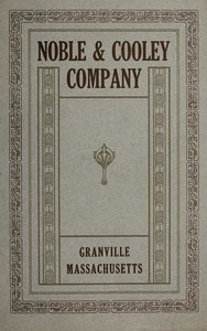 1917 Noble & Cooley Catalog