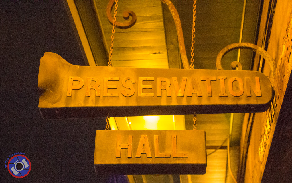 Entrance Sign for Preservation Hall in New Orleans (©simon@myeclecticimages.com)