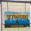 """""""Welcome to Wyoming"""" sign"""