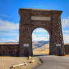 "North Entrance to Yellowstone National Park -- ""For the benefit and enjoyment of the people"""