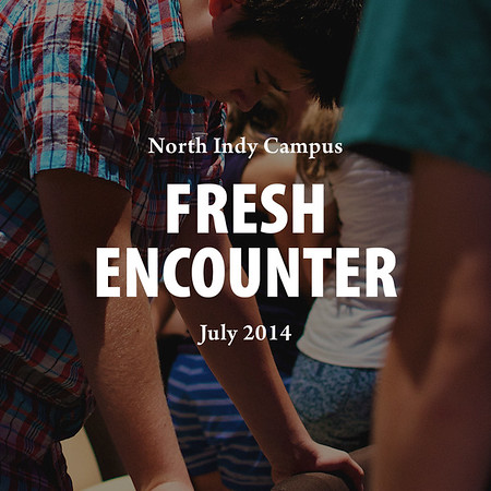 July 2014 Fresh Encounter