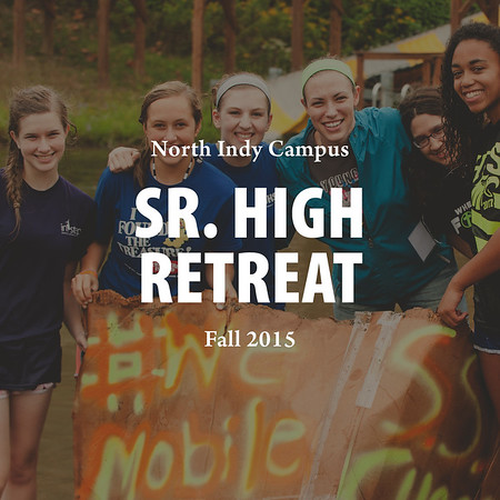 Fall 2015 Sr. High Retreat