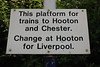 Sign left over from the old days when the service used to run from Helsby through to Rock Ferry and Hooton post electrification of the line to Ellesmere Port from Hooton