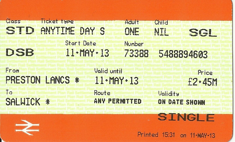 Single Ticket for Salwick from Preston <br /> <br /> Fella in ticket office was a bit taken aback when I asked for two singles to Salwick