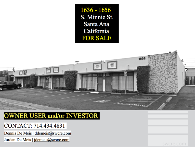 1636 - 1656 S Minnie St. Santa Ana CA - Owner User sale and/or Investment sale
