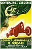 "Auto race celebrating Centenerie de L'Algerie. Courses Automobiles d'Oran, Circuit d'Arcole 1930. The centenary of the ""liberation"" of Algeria."