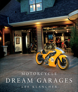 Motorcycle Dream Garages (Motorbooks, 2009)