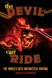 The Devil Can Ride (Motorbooks, 2010)