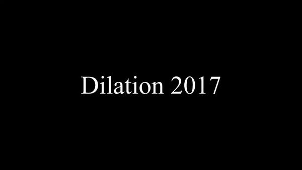 Dilation ! 2017
