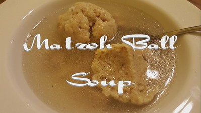 Matzoh Ball Soup Edited