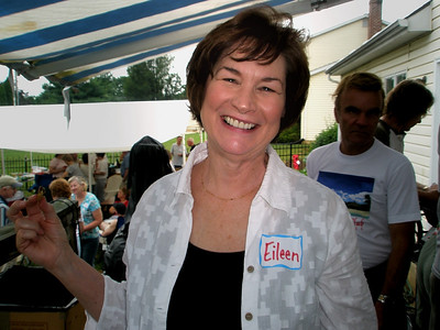 Eileen just lights up the room, the porch, the deck, the tent whenever she shows up.  We need you around more often, Eileen!