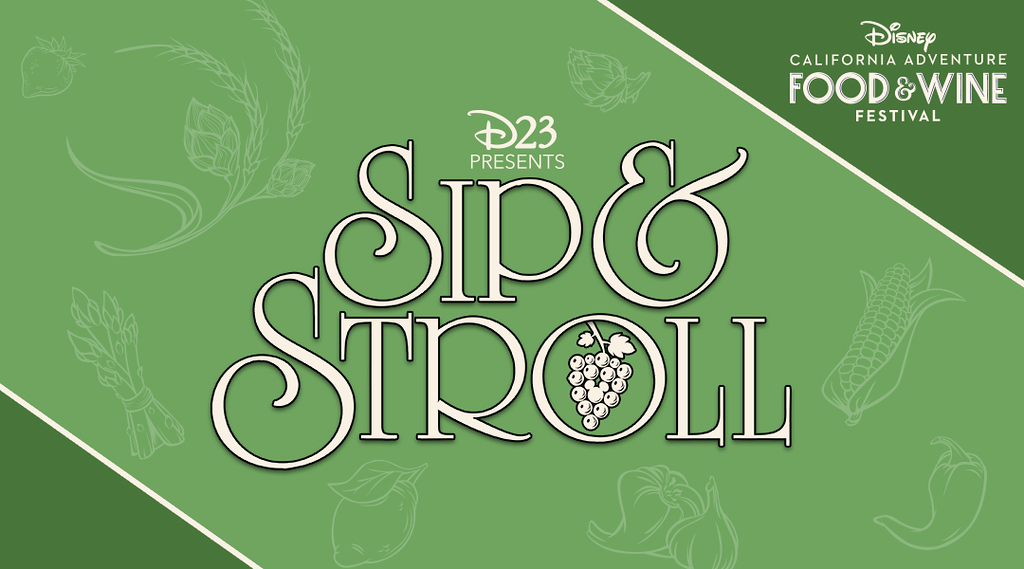 D23 EVENT: 'Sip and Stroll' offers new experiences for 2020 Disney California Adventure Food & Wine Festival