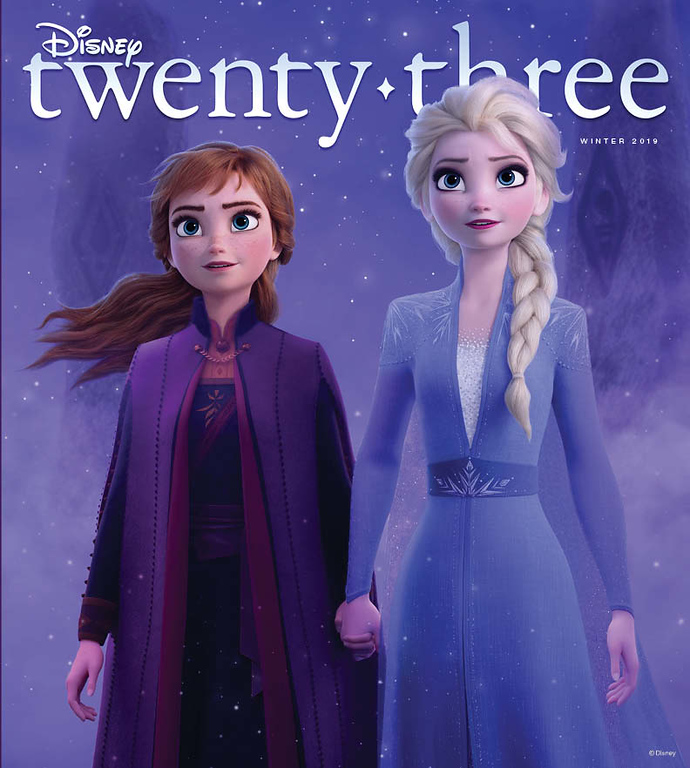 WINTER 2019 issue of 'Disney twenty-three' magazine to feature FROZEN 2, SKYWALKER, DISNEY+, and more!