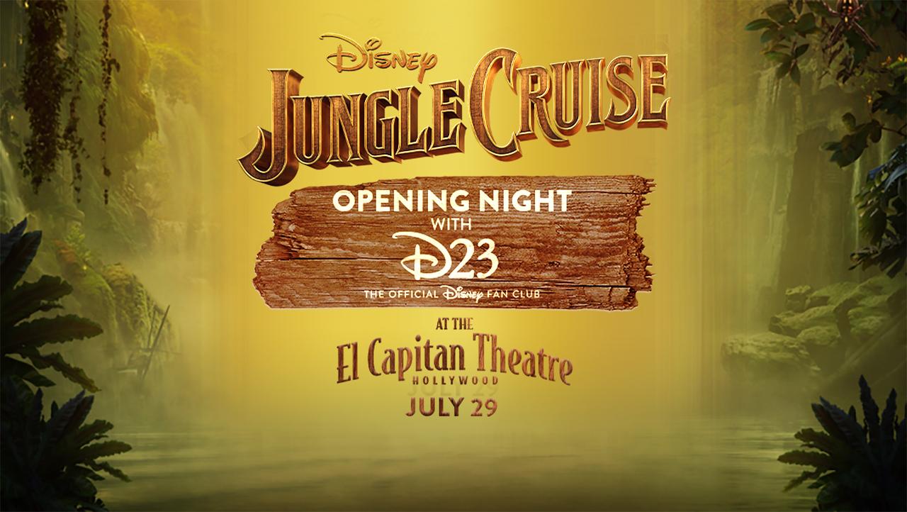 Jungle Cruise Opening Night D23 Fan Screening at the El Capitan Theatre – Hollywood