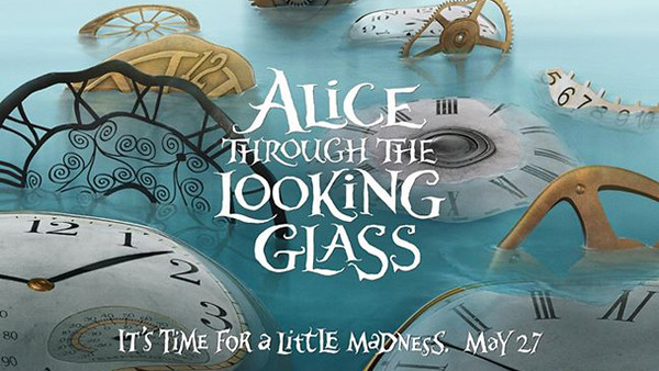 """""""Hurry Up"""" and watch new ALICE THROUGH THE LOOKING GLASS teasers"""