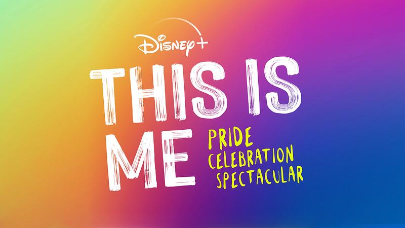 disney-plus-Remove-term-This-is-Me-Pride-Celebration-Spectacular-This-is-Me-Pride-Celebration-Spectacular---horiz