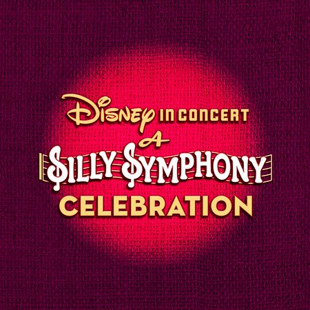 MUST-SEE! 'Disney's Silly Symphony in Concert' brings live music to classic Disney animation