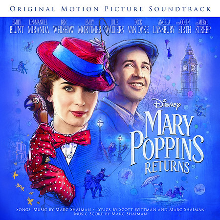 MARY POPPINS RETURNS official soundtrack unveils tracklist, details